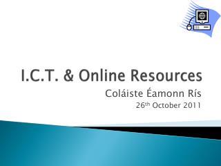 I.C.T.  Online Resources