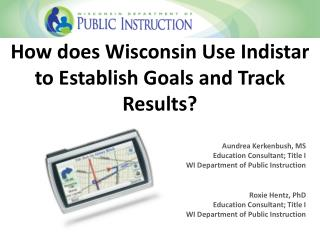 How does Wisconsin Use Indistar to Establish Goals and Track Results?
