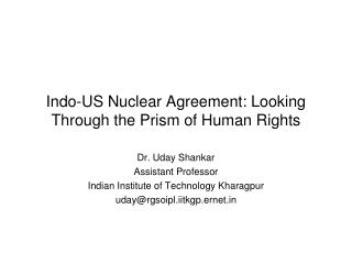 Indo-US Nuclear Agreement: Looking Through the Prism of Human Rights
