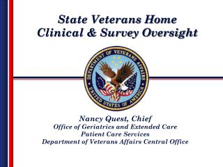 State Home Clinical & Survey Oversight