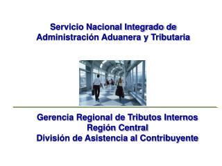 Servicio Nacional Integrado de Administración Aduanera y Tributaria