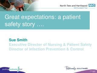 Great expectations: a patient safety story �.