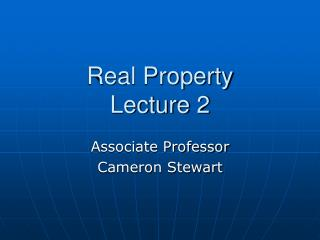 Real Property  Lecture 2