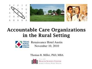 Accountable Care Organizations in the Rural Setting