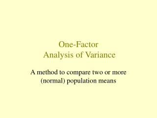 One-Factor  Analysis of Variance