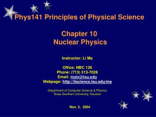 Phys141  Principles of Physical Science Chapter 10  Nuclear Physics