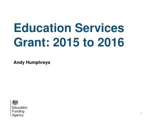 Education Services Grant: 2015 to 2016