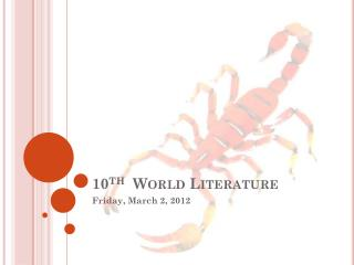 10 th   World Literature