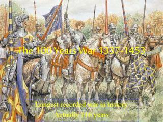 The 100 Years War 1337-1453