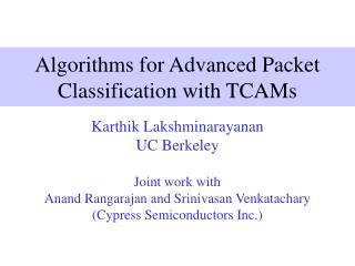 Algorithms for Advanced Packet Classification with TCAMs