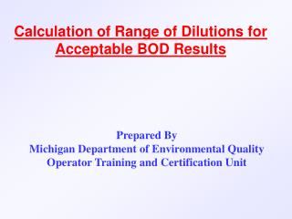 Calculation of Range of Dilutions for Acceptable BOD Results
