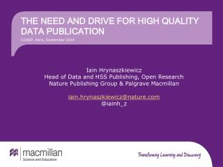 The need and drive  for high  quality data publication