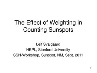 The Effect of Weighting in Counting Sunspots