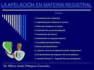 LA APELACI�N EN MATERIA REGISTRAL