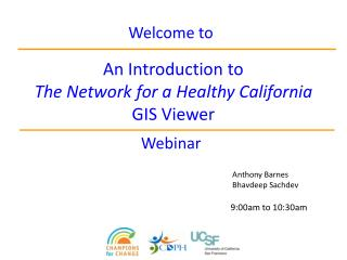 An Introduction to  The Network for a Healthy California GIS Viewer