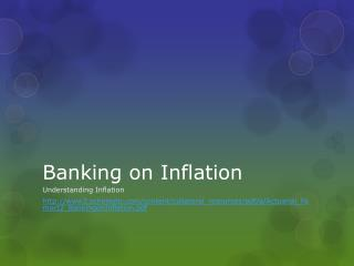 Banking on Inflation