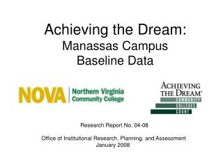 Achieving the Dream:  Manassas Campus Baseline Data