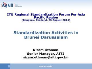 Standardization Activities in Brunei Darussalam