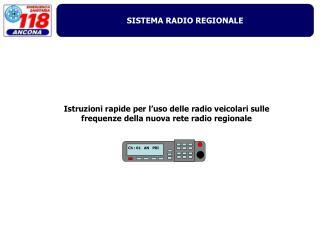 Istruzioni rapide per l'uso delle radio veicolari sulle frequenze della nuova rete radio regionale