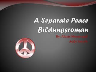A Separate Peace Bildungsroman