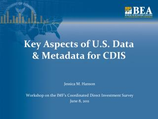 Key Aspects of U.S. Data & Metadata for CDIS