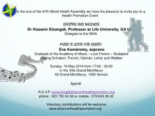 On the eve of the 67th World Health Assembly we have the pleasure to invite you to a