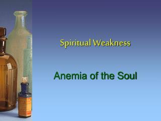 Spiritual Weakness
