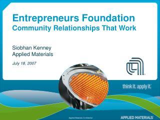 Entrepreneurs Foundation Community Relationships That Work