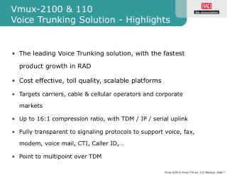 Vmux-2100 & 110 Voice Trunking Solution - Highlights
