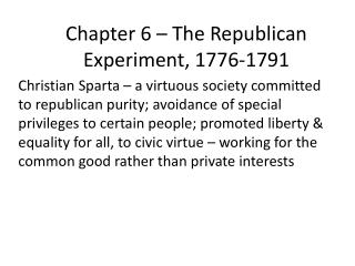 Chapter 6 � The Republican Experiment, 1776-1791