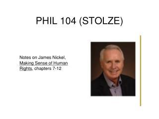 PHIL 104 (STOLZE)