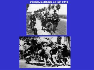 L'exode, la débâcle en juin 1940