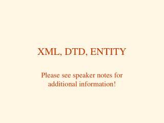 XML, DTD, ENTITY