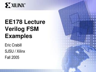 EE178 Lecture Verilog FSM Examples
