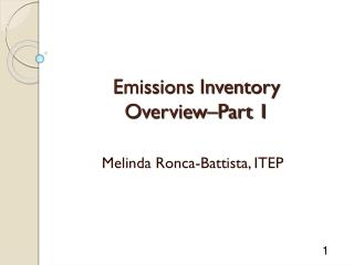 Emissions Inventory  Overview–Part 1