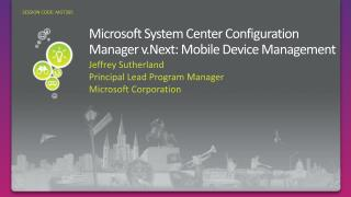 Microsoft System Center Configuration Manager v.Next: Mobile Device Management