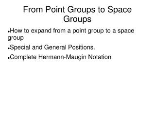 From Point Groups to Space Groups