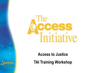 Access to Justice TAI Training Workshop