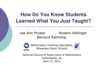 How Do You Know Students Learned What You Just Taught?