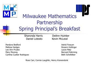 Milwaukee Mathematics Partnership  Spring Principal's Breakfast