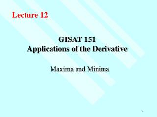 GISAT 151 Applications of the Derivative