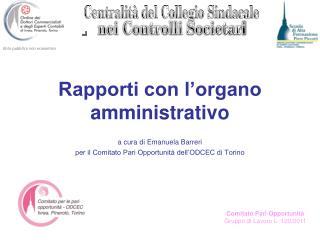 Rapporti con l'organo amministrativo