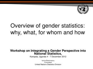 Overview of gender statistics: why, what, for whom and how
