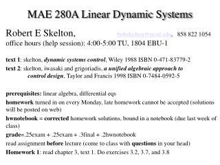 MAE 280A Linear Dynamic Systems