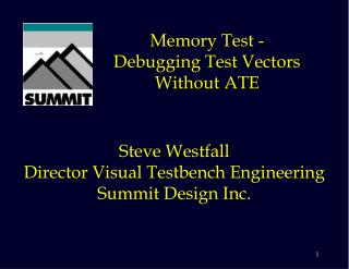 Memory Test - Debugging Test Vectors Without ATE