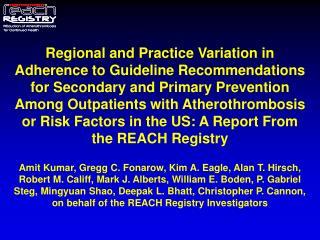 Global REACH Registry:  Study Design