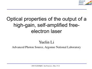 Optical properties of the output of a high-gain, self-amplified free-electron laser