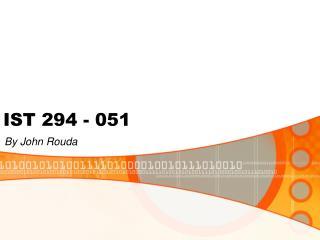 IST 294 - 051
