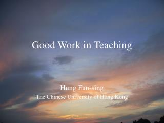 Good Work in Teaching