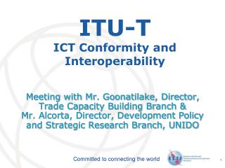 ITU-T ICT Conformity and Interoperability